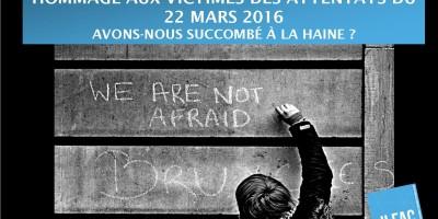 Hommages aux victimes des attentats du 22 mars 2016. Avons-nous succombé à la haine 1.2